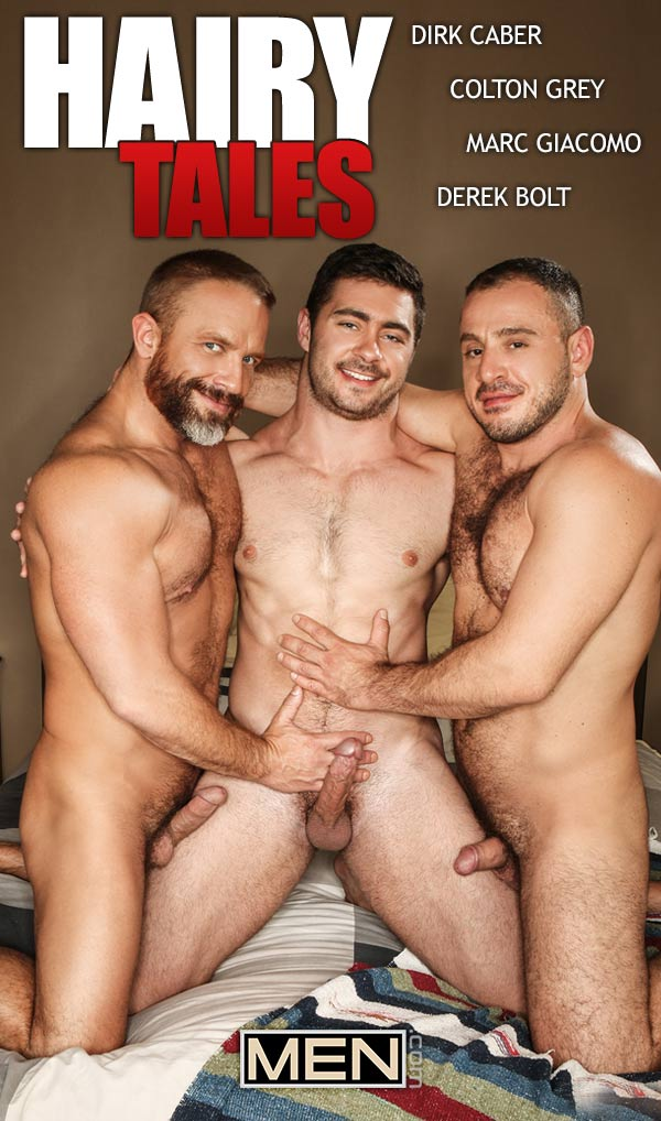 Hairy Tales (Derek Bolt, Dirk Caber and Marc Giacomo Fuck Colton Grey) (Part 3) at Jizz Orgy