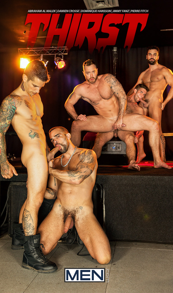 Thirst (Abraham Al Malek, Damien Crosse, Dominique Hansson, Jimmy Fanz & Pierre Fitch) (Part 4) at Jizz Orgy