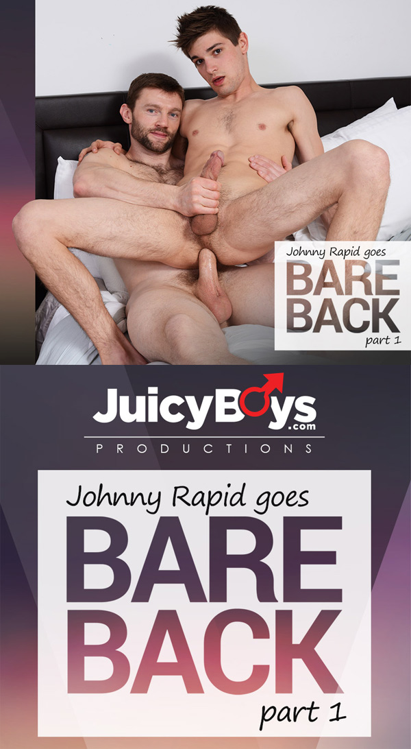 Preview: Johnny Rapid Barebacks For The 1st Time Ever (with Dennis West) at JuicyBoys