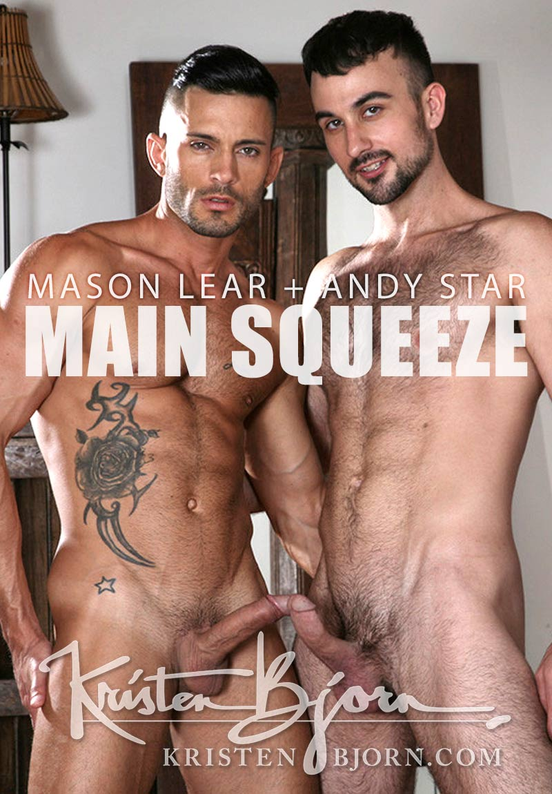 Main Squeeze (Mason Lear Fucks Andy Star) (Bareback) at KristenBjorn