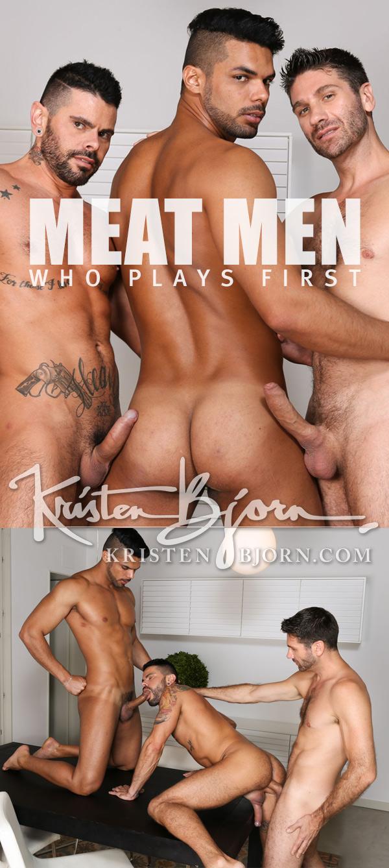 Meat Men: Who Plays First (Craig Daniel, Mario Domenech & Lucas Fox) (Bareback) at KristenBjorn