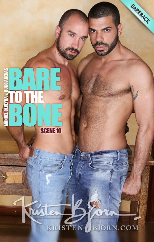 Bare To The Bone (Manuel Olveyra & Hugo Arenas) (Bareback) (Scene 10) at KristenBjorn