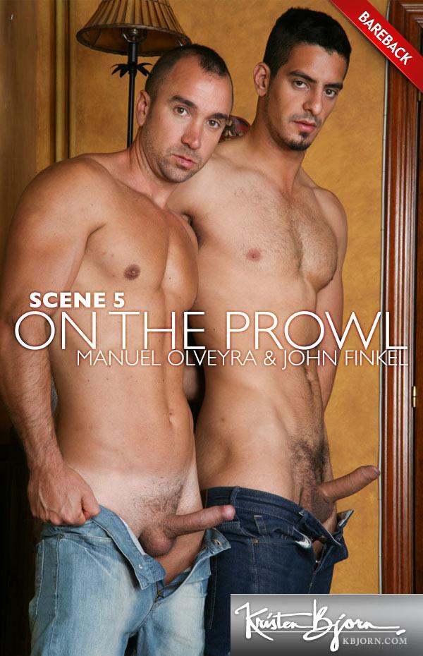On the Prowl: Scene 5 (Manuel Olveyra & John Finkel) (Bareback) at KristenBjorn