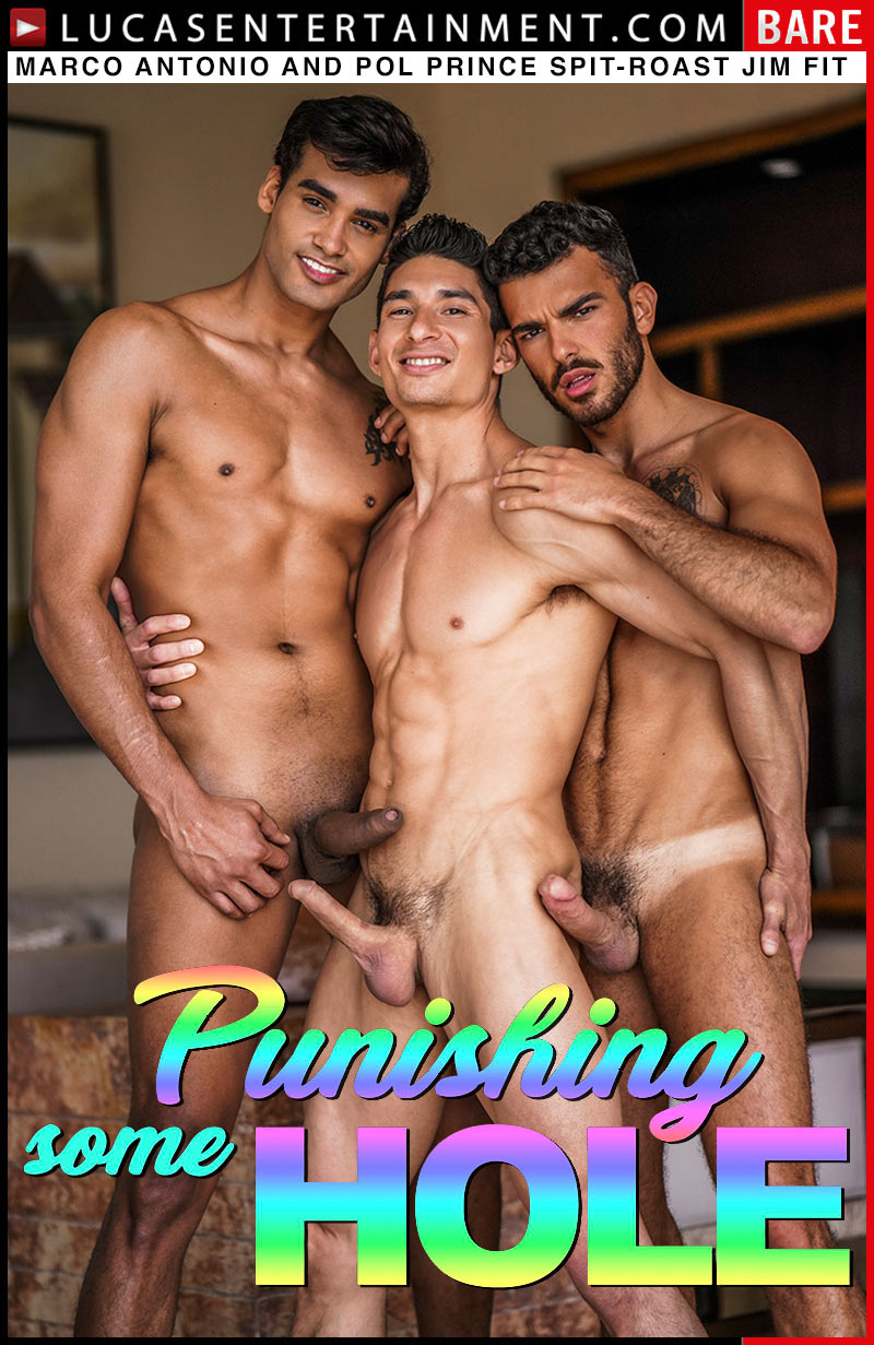 Punishing Some Hole, Scene 2 (Marco Antonio And Pol Prince Spit-Roast Jim Fit) at LucasEntertainment