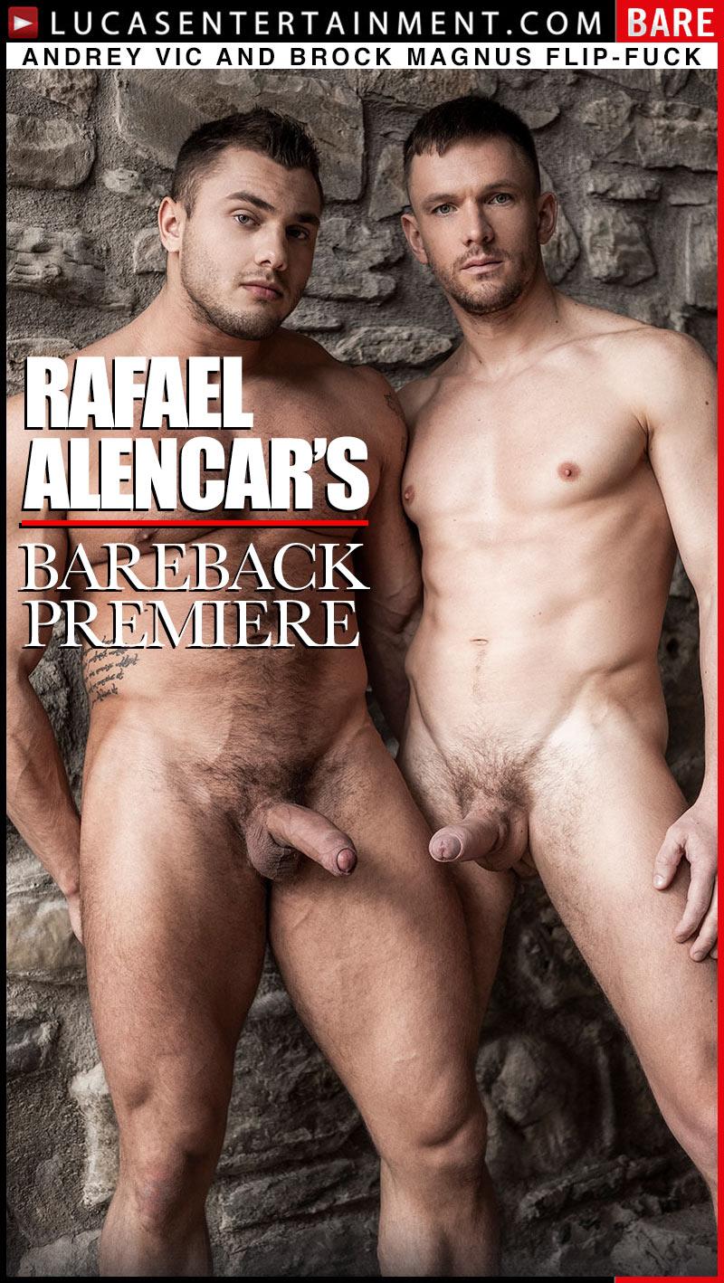 Rafael Alencar's Bareback Premiere, Scene Four (Andrey Vic And Brock Magnus Flip-Fuck) at LucasEntertainment