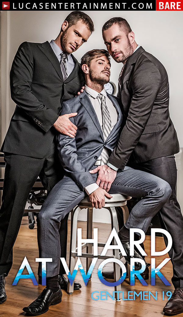Gentlemen 19: Hard At Work (Stas Landon And Jack Andy Double Penetrate Brian Bonds) (Scene 4) at Lucas Entertainment