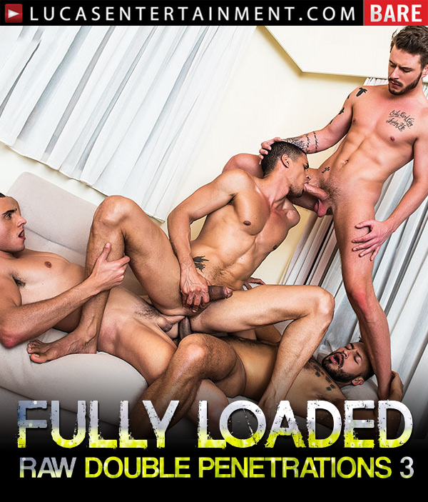 Fully Loaded: Raw Double Penetrations 03 (Ibrahim Moreno Takes On Three Uncut Cocks) (Scene 1) at LucasEntertainment