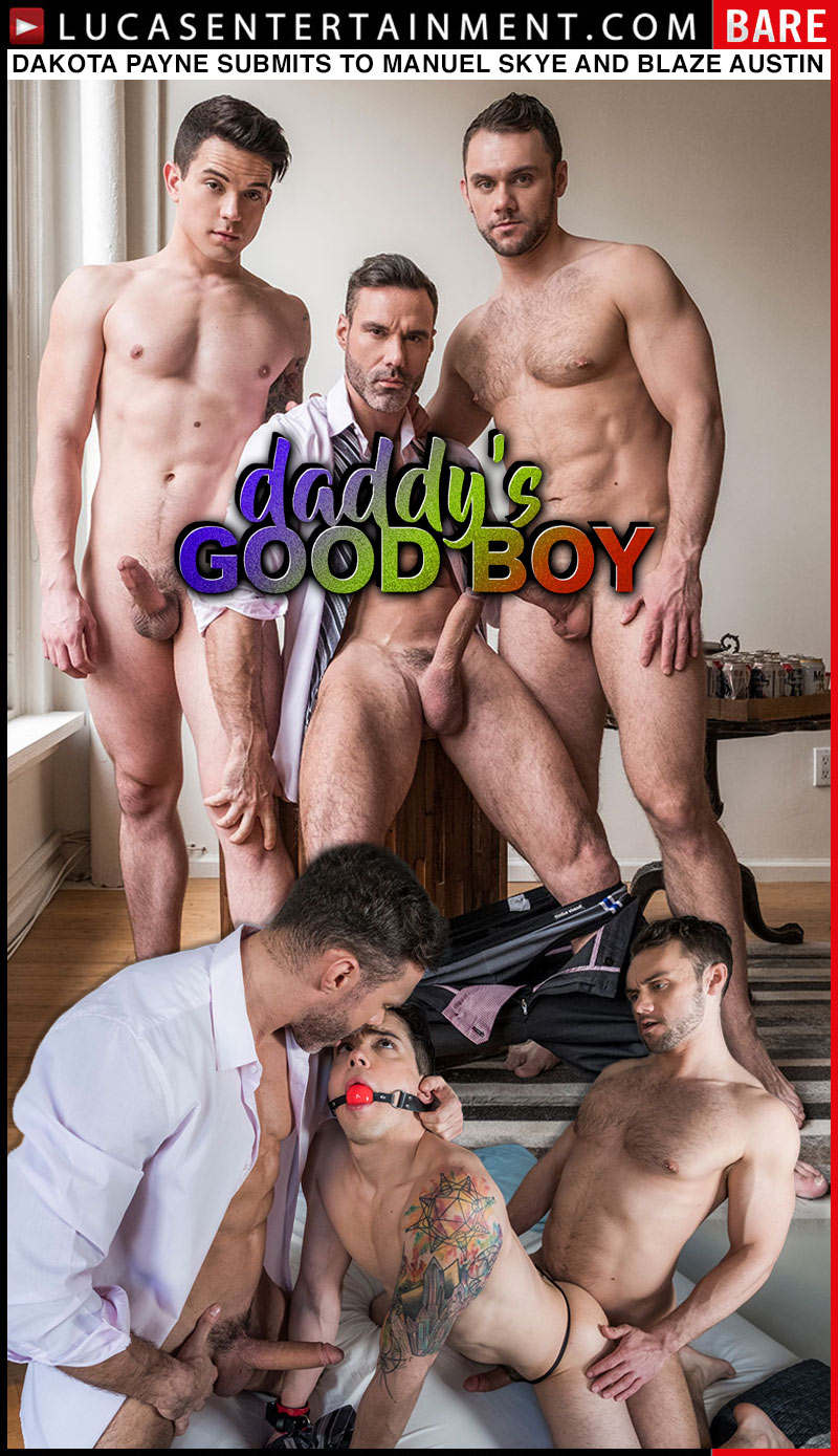 Daddy's Good Boy, Scene Five (Dakota Payne Submits to Manuel Skye and Blaze Austin) at Lucas Entertainment