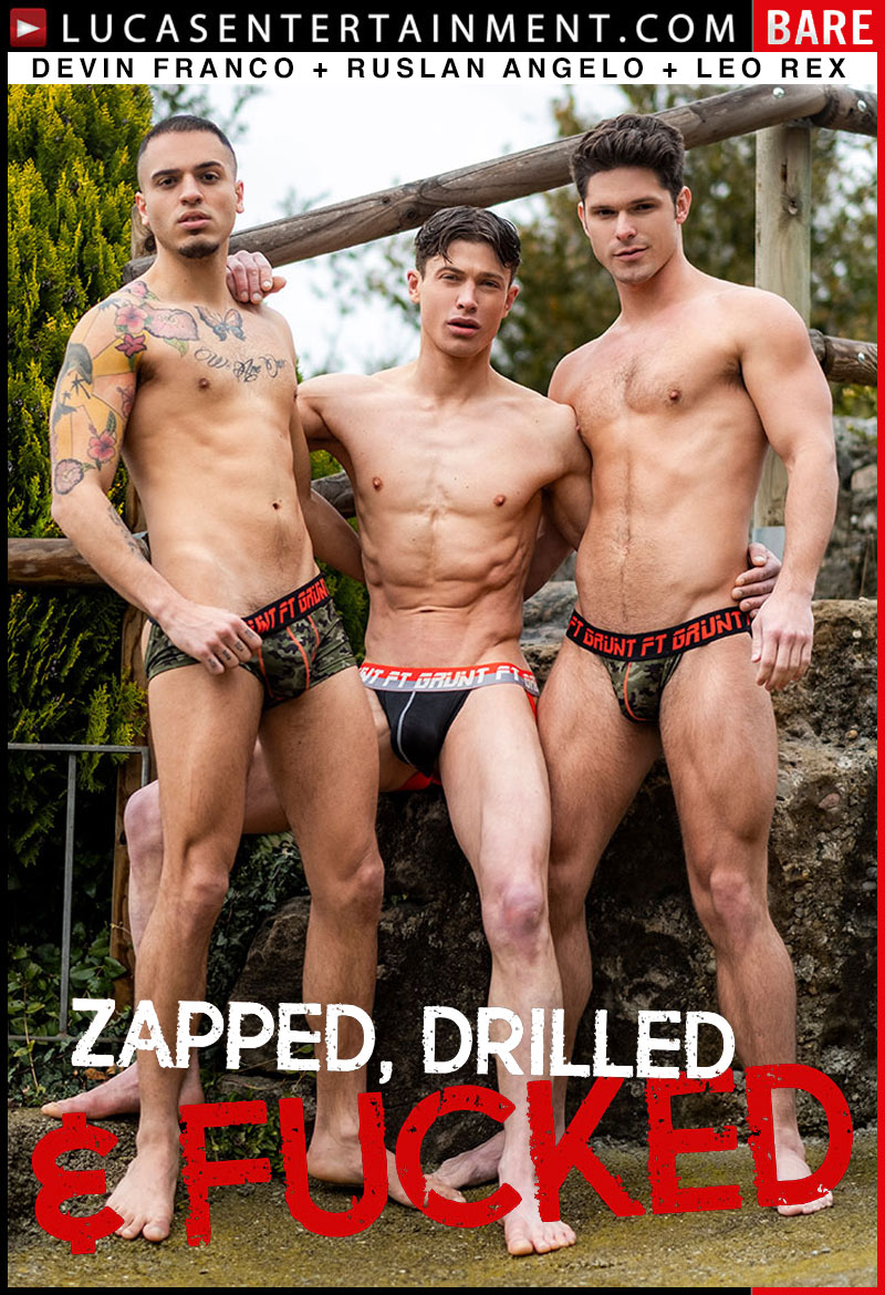 Zapped, Drilled & Fucked (Devin Franco, Ruslan Angelo and Leo Rex) (Scene 2) at Lucas Entertainment