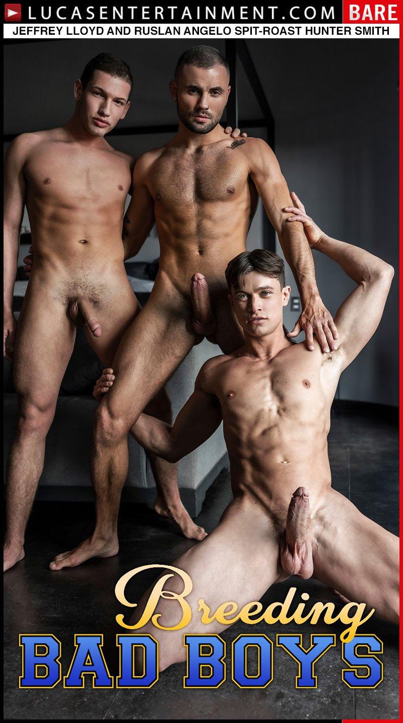 Breeding Bad Boys (Jeffrey Lloyd and Ruslan Angelo Spit-Roast Hunter Smith) at Lucas Entertainment