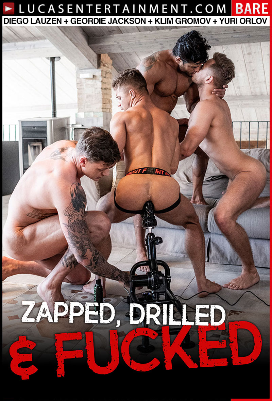 Zapped, Drilled & Fucked, Scene Four (Diego Lauzen, Geordie Jackson, Klim Gromov and Yuri Orlov) at Lucas Entertainment