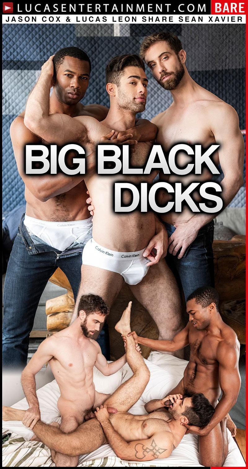 Big Black Dicks, Scene Three (Jason Cox and Lucas Leon Share Sean Xavier) at LucasEntertainment