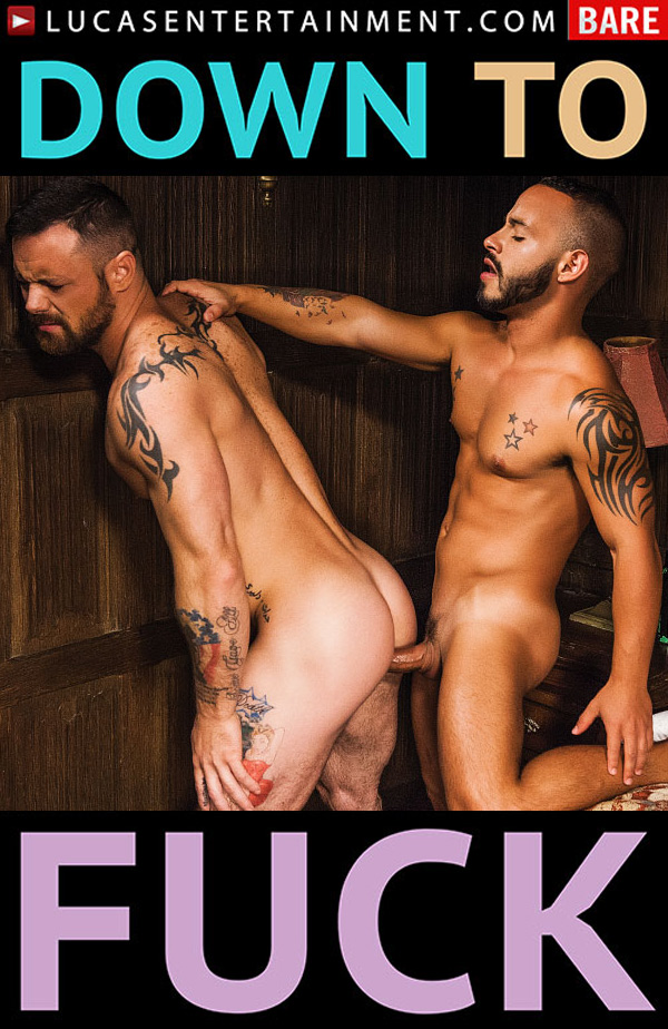 Down To Fuck (Sergeant Miles And Rafael Lords Flip-Fuck Bareback) (Scene 1) at LucasEntertainment