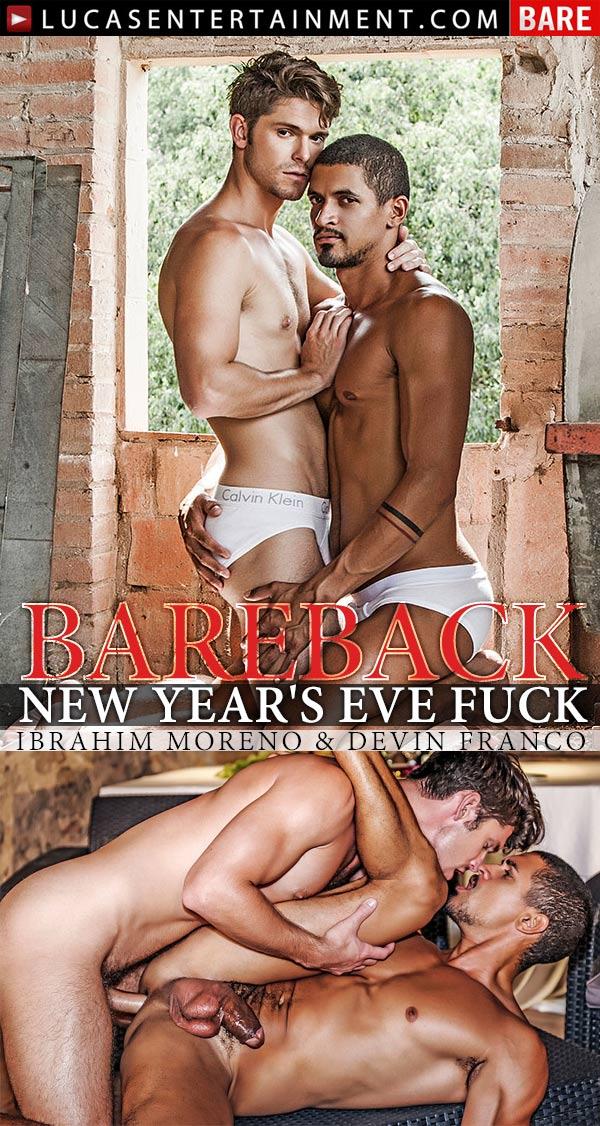 Bareback New Year's Eve Fuck (Ibrahim Moreno & Devin Franco) at Lucas Entertainment