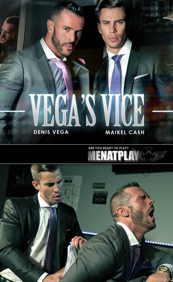 Vegas Vice (starring Denis Vega & Maikel Cash) on MenAtPlay