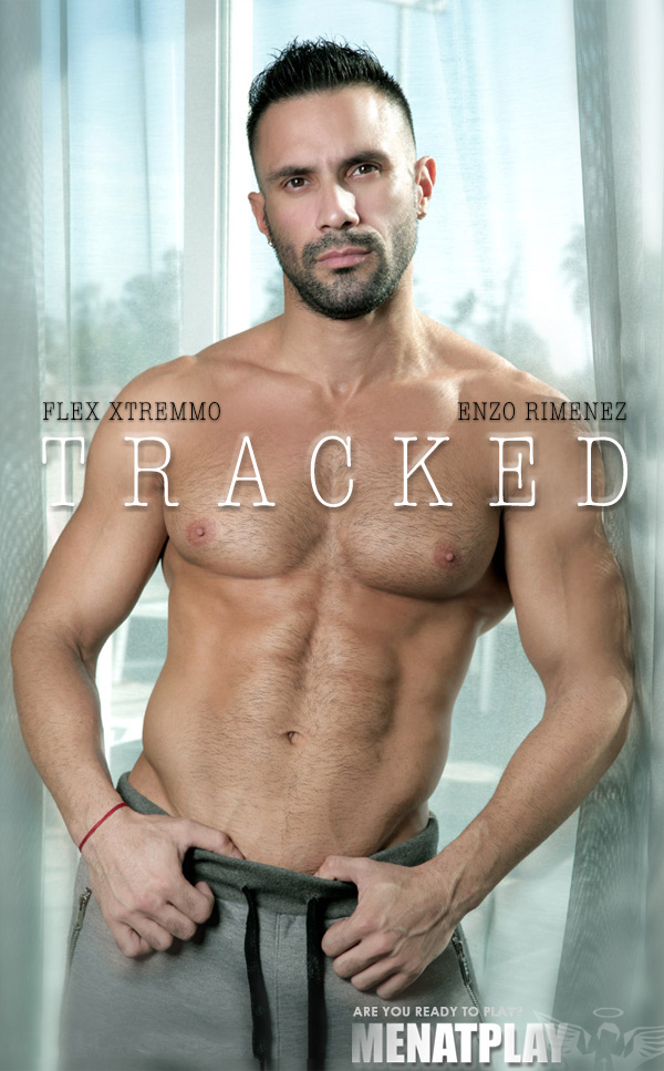Tracked (Enzo Rimenez Fucks Flex Xtremmo) on MenAtPlay