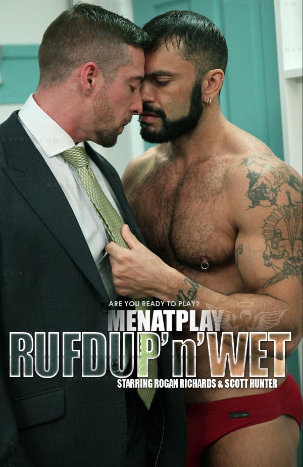 RUFDUP'n'WET (Rogan Richards & Scott Hunter) on MenAtPlay