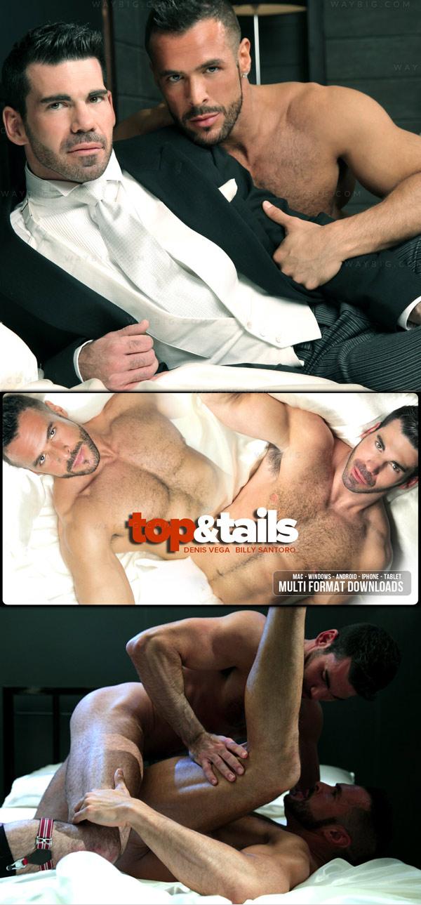 Top & Tails (Billy Santoro & Denis Vega) on MenAtPlay