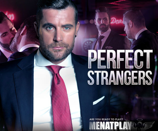 Perfect Strangers (Dani Robles & Isaac Eliad) on MenAtPlay