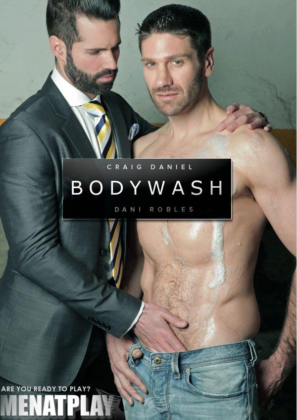 Body Wash (Craig Daniel & Dani Robles) on MenAtPlay