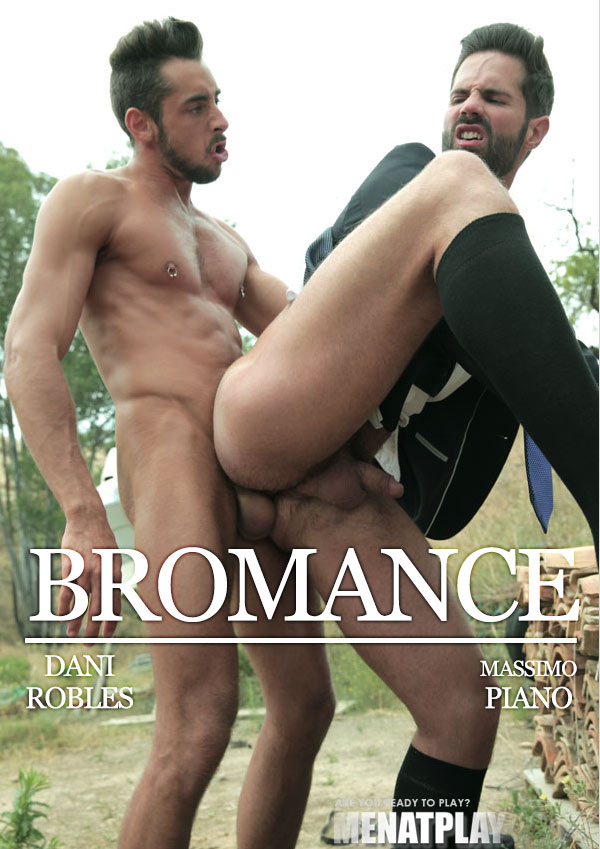 Bromance (Dani Robles & Massimo Piano) on MenAtPlay