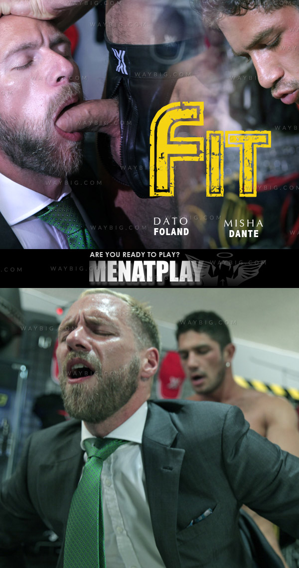 Fit (starring Dato Foland & Misha Dante) on MenAtPlay