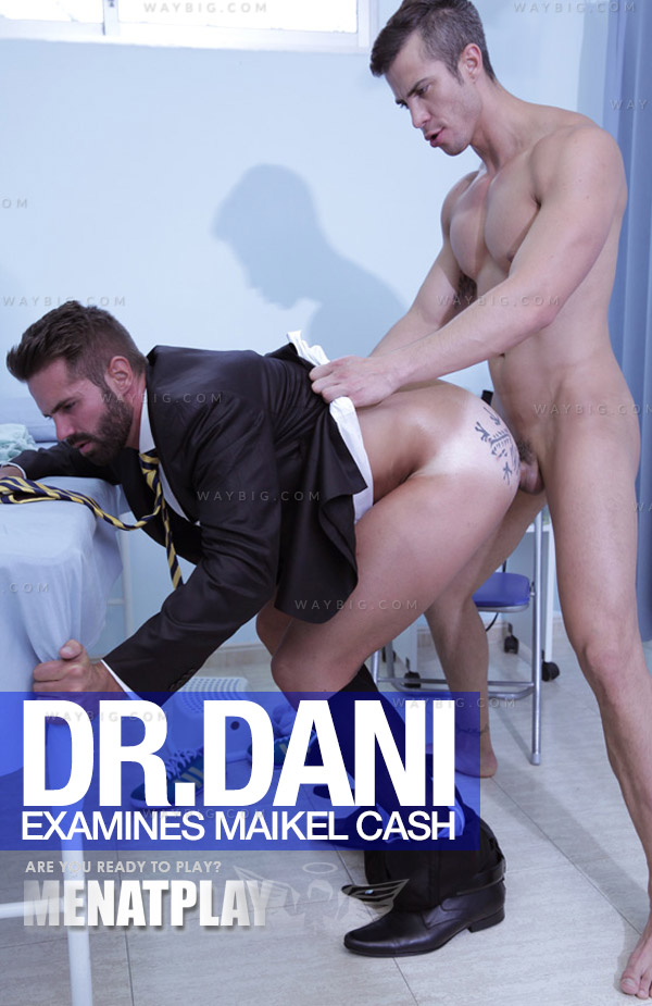 Dr. Dani Robles Examines Maikel Cash on MenAtPlay