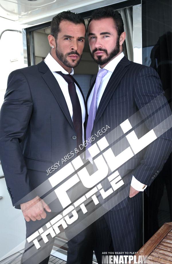 Full Throttle (starring Denis Vega & Jessy Ares) on MenAtPlay