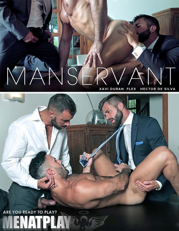 Manservant (Hector de Silva, Xavi Duran & Flex Xtremmo) on MenAtPlay