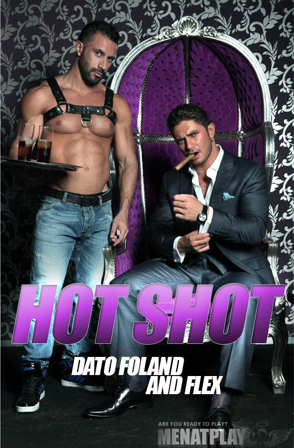 Hot Shot (Dato Foland & Flex Xtremmo) on MenAtPlay