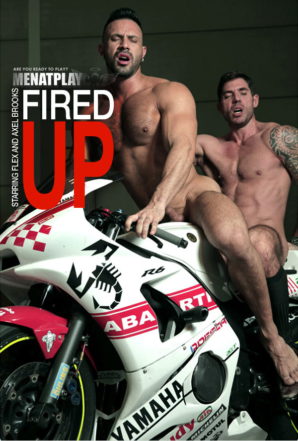 FIRED UP (starring Flex Xtremmo & Axel Brooks) on MenAtPlay