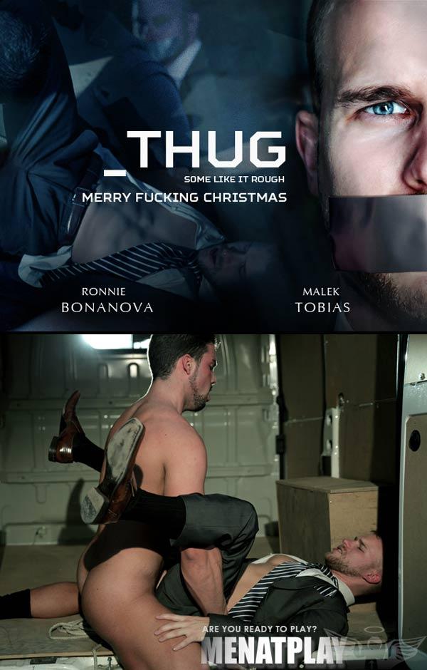 Thug (Ronnie Bonanova & Malek Tobias) on MenAtPlay