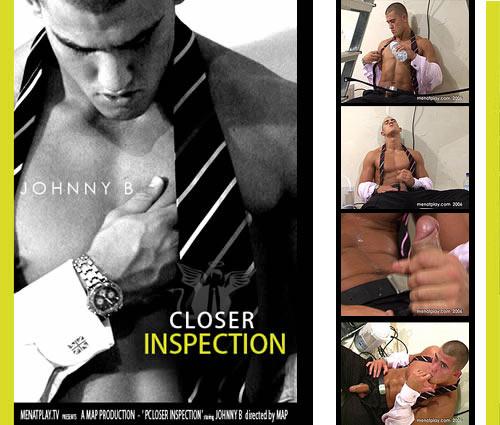 Closer Inspection (Starring Johnny B) on MenAtPlay