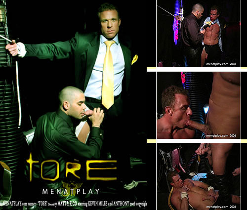 Tore (Starring Kevin Miles & Anthony Martinez) at MenAtPlay