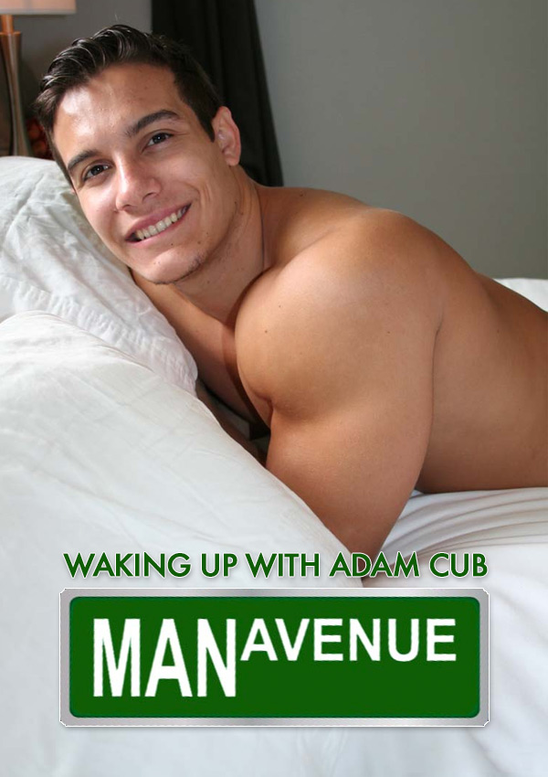 Waking Up With Adam Cub at ManAvenue