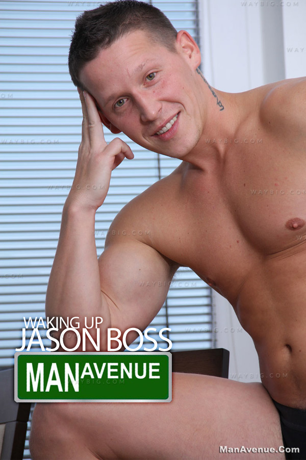 Jason Boss (Waking Up) at ManAvenue