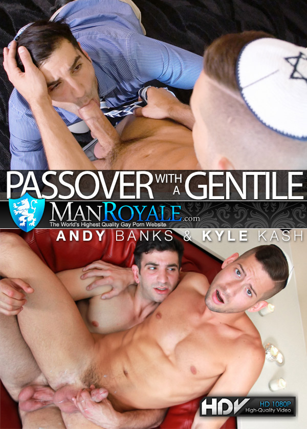 Passover With a Gentile (Andy Banks Fucks Kyle Kash) at ManRoyale