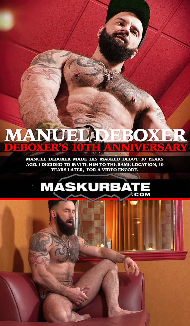 Manuel DeBoxer's 10th Anniversary at Maskurbate