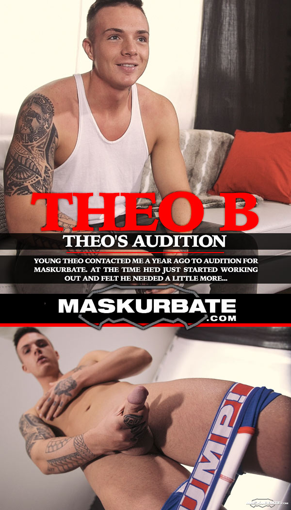 Theo's Audition at Maskurbate
