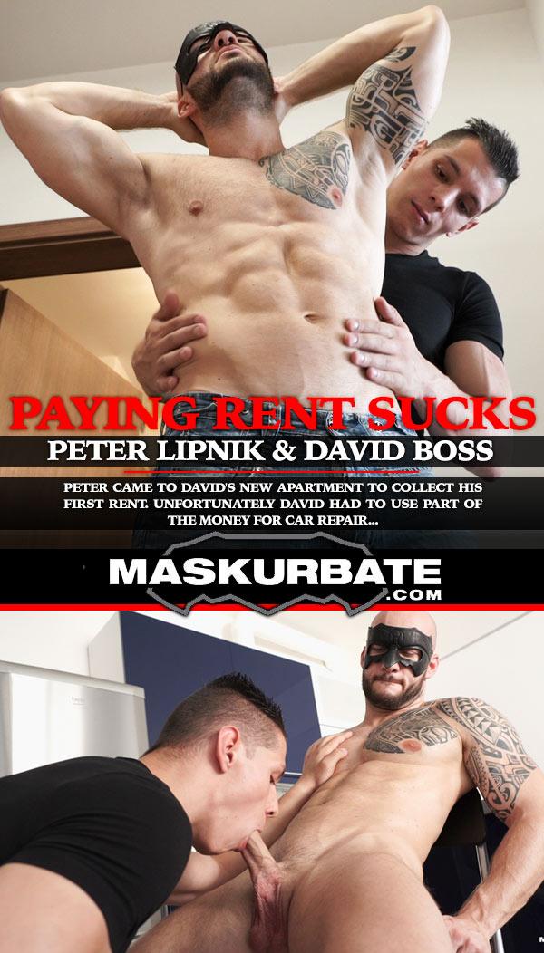 Paying Rent Sucks (Peter Lipnik & David Boss) at Maskurbate
