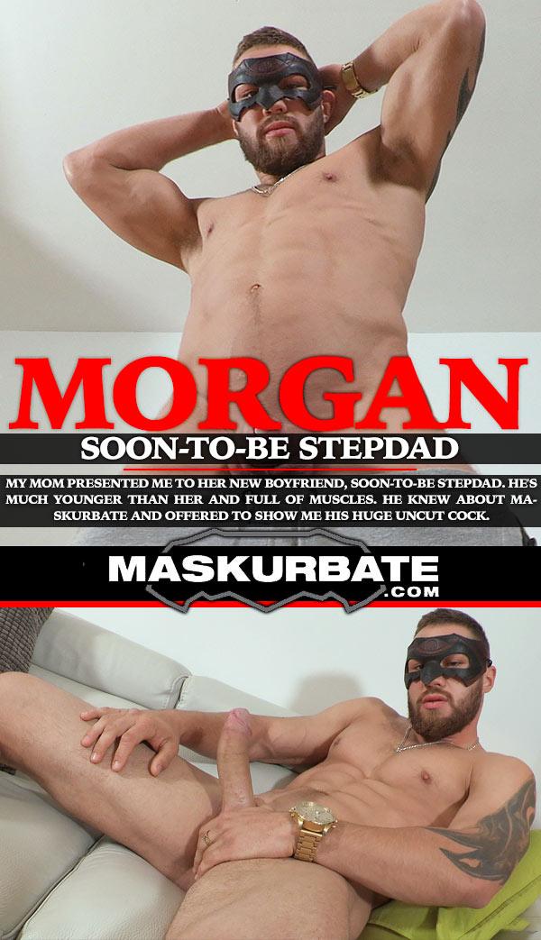 Morgan (Soon-To-Be Stepdad) at Maskurbate