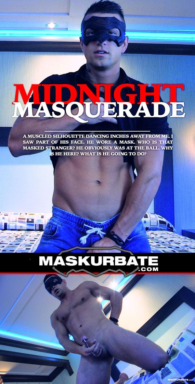 Midnight Masquerade (with Tony) at Maskurbate