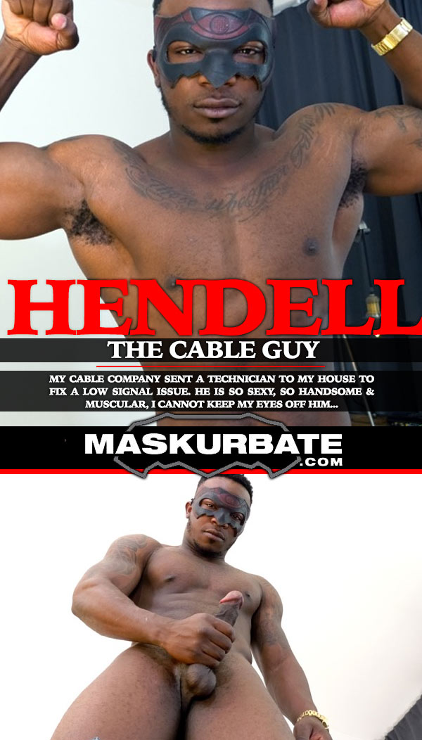 The Cable Guy (with Hendell) at Maskurbate