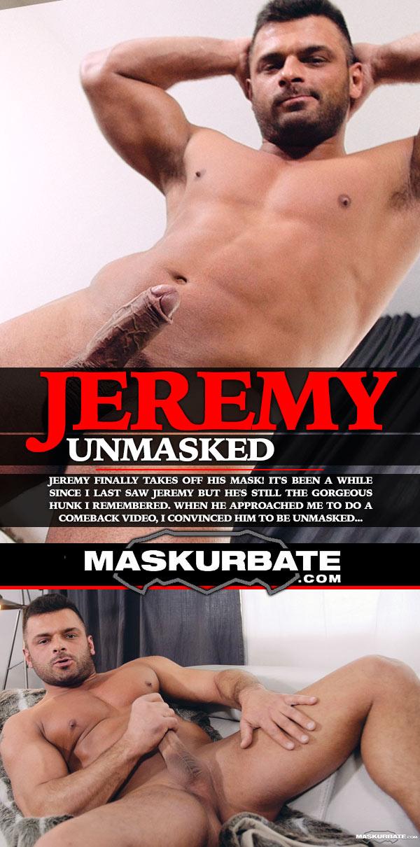 Jeremy Unmasked at Maskurbate