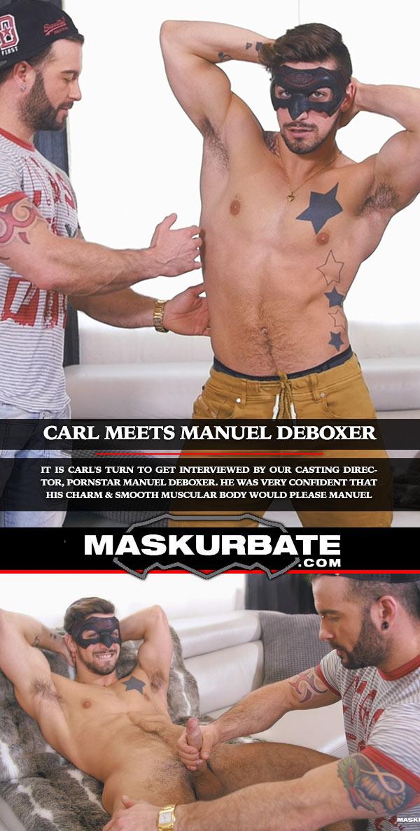 Carl Meets Manuel Deboxer at Maskurbate