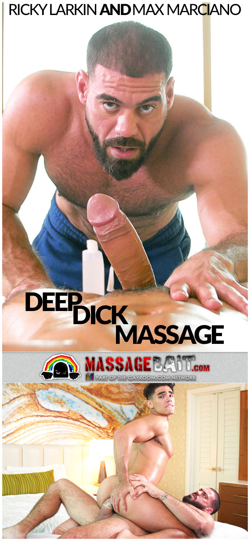 Deep Dick Massage (Ricky Larkin Fucks Max Marciano) at GayRoom