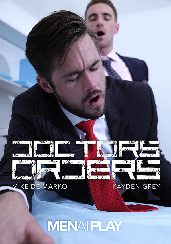Doctor's Orders (Mike De Marko & Kayden Grey) on MenAtPlay