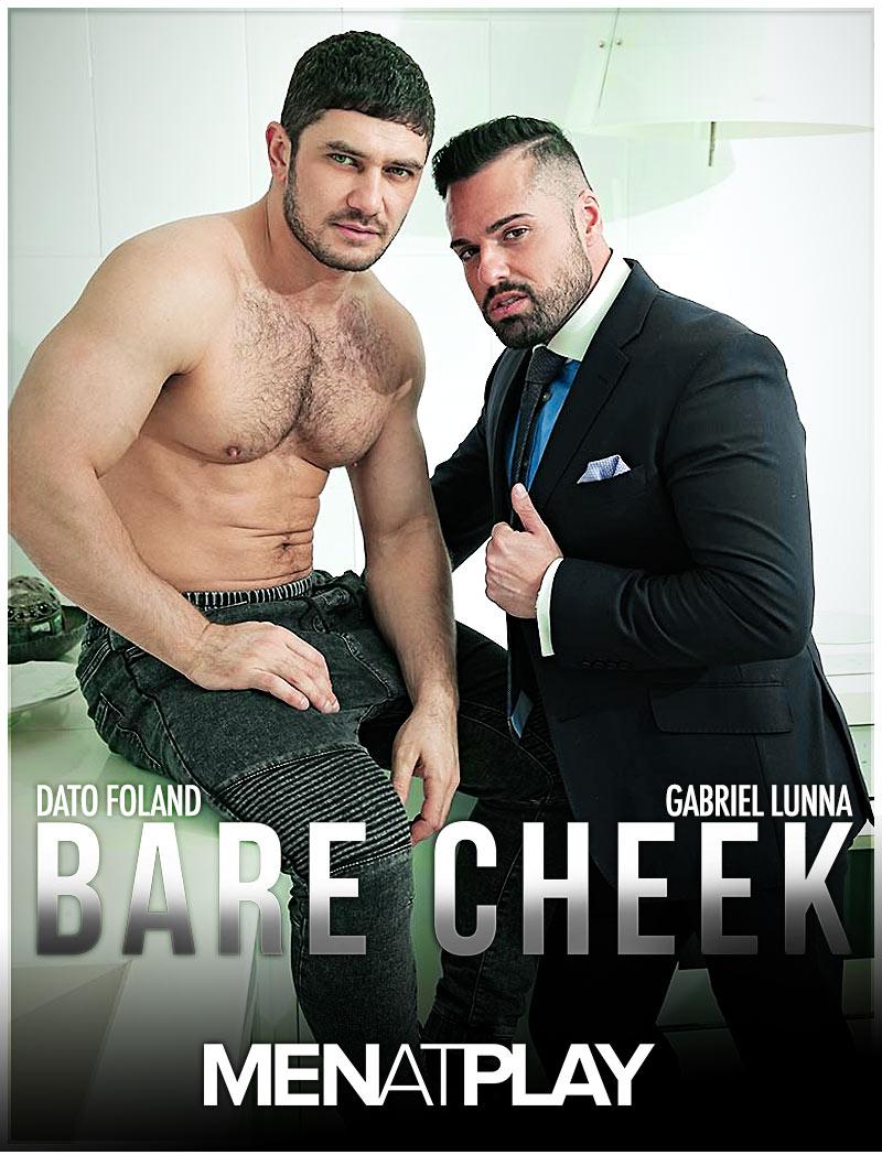 Bare Cheek (starring Dato Foland Fucks Gabriel Lunna) on MenAtPlay