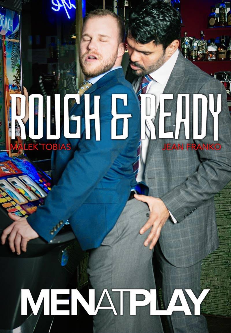 Rough & Ready (Jean Franko Fucks Malek Tobias) on MenAtPlay