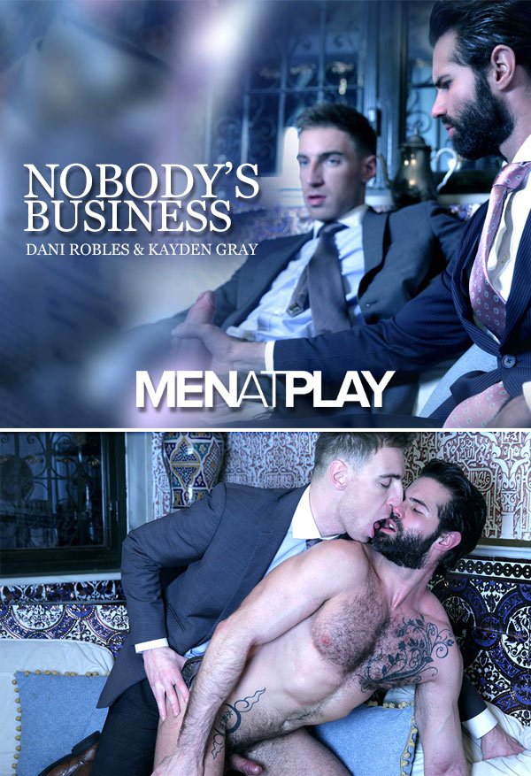 Nobody's Business (Kayden Grey Fucks Dani Robles) on MenAtPlay